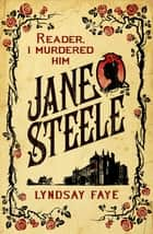 Jane Steele eBook by Lyndsay Faye