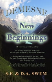 Demesne: New Beginnings ebook by S.F. Swem, D.A. Swem