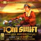 TOM SWIFT AND HIS MOTORCYCLE audiobook by Jerry Robbins, Victor Appleton