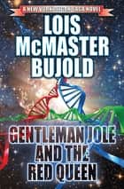 Gentleman Jole and the Red Queen ebook by