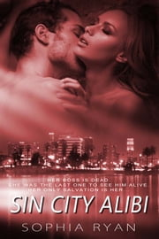 Sin City Alibi ebook by Sophia Ryan