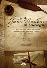 Querida Jane Austen - Uma homenagem ebook by Cacá Smith, Júlia Ventura, Luciana Viter,...