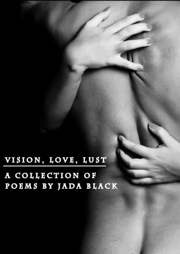 Vision Love Lust ebook by Jada Black