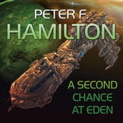 A Second Chance At Eden audiobook by Peter F. Hamilton