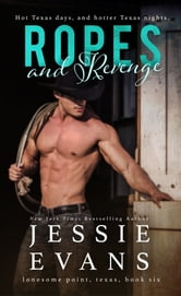 Ropes and Revenge ebook by Jessie Evans
