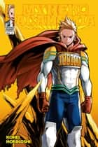 My Hero Academia, Vol. 17 - Lemillion ebook by Kohei Horikoshi