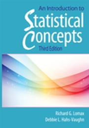 An Introduction to Statistical Concepts - Third Edition ebook by Debbie L Hahs-Vaughn, Richard G Lomax