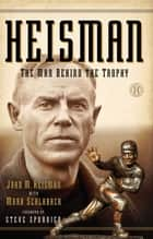 Heisman ebook by John M Heisman,Mark Schlabach