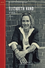 Fire. ebook by Elizabeth Hand