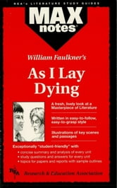 As I Lay Dying (MAXNotes Literature Guides) ebook by Wendy Ellen Waisala