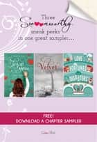 How to Say I Love You Out Loud, Velvet, and Love Fortunes and Other Disasters Chapter Sampler - Swoon Reads Spring 2015 ebook by Karole Cozzo, Temple West, Kimberly Karalius