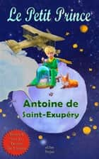 Le Petit Prince - [French Edition] ebook by Antoine De Saint Exupery, Murat Ukray