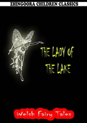The Lady Of The Lake ebook by William Elliot Griffis