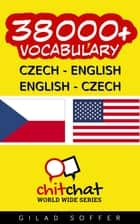 38000+ Czech - English English - Czech Vocabulary ebook by Gilad Soffer