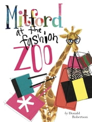 Mitford at the Fashion Zoo ebook by Donald Robertson,Gwendoline Christie