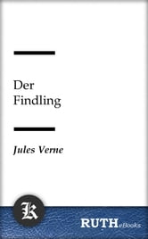 Der Findling ebook by Jules Verne