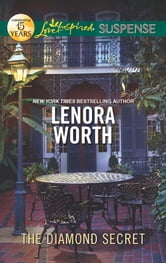 The Diamond Secret ebook by Lenora Worth
