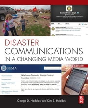 Disaster Communications in a Changing Media World ebook by George Haddow,Kim S Haddow