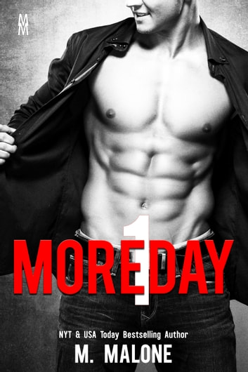 One More Day (A Sexy Standalone Contemporary Romance) ebook by M. Malone