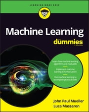 Machine Learning For Dummies ebook by John Paul Mueller,Luca Massaron