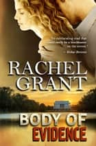 Body of Evidence ebook by Rachel Grant