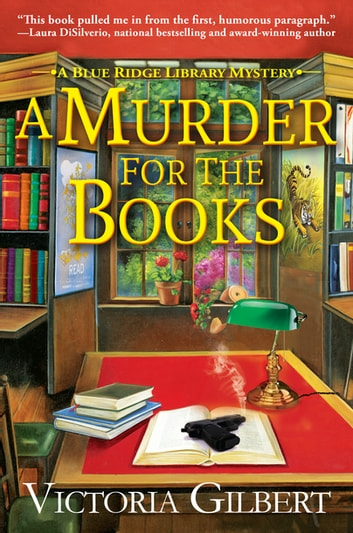 A Murder for the Books - A Blue Ridge Library Mystery 電子書 by Victoria Gilbert