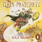 Soul Music - (Discworld Novel 16) audiobook by Terry Pratchett