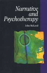 Narrative and Psychotherapy ebook by Mrs. Julia McLeod