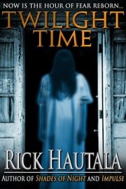 Twilight Time ebook by Rick Hautala