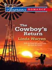 The Cowboy's Return (Mills & Boon Love Inspired) ebook by Linda Warren