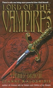 Lord of the Vampires ebook by Jeanne Kalogridis