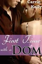 First Time with a Dom ebook by