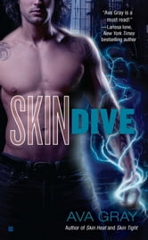 Skin Dive ebook by Ava Gray
