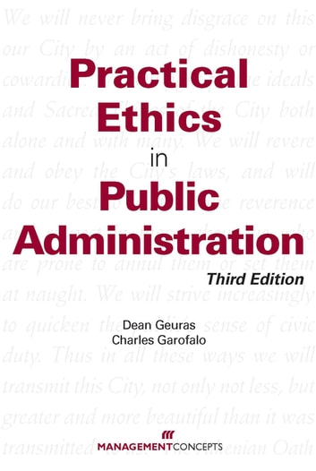 Practical Ethics In Public Administration ebook by Dean Gueras,Charles Garofalo
