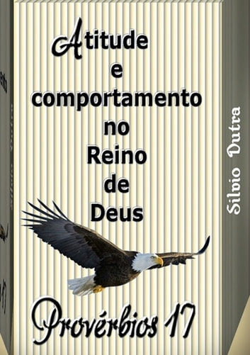 Provérbios 17 ebook by Silvio Dutra