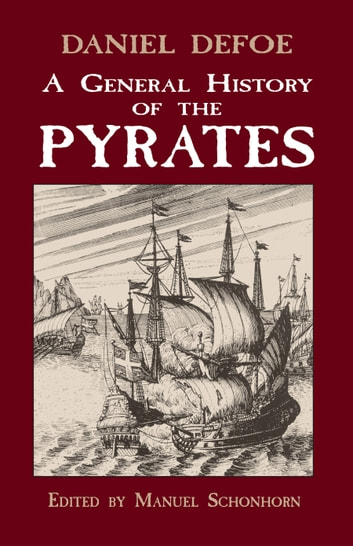 A General History of the Pyrates eBook by Daniel Defoe