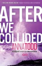 After We Collided ebook by Anna Todd
