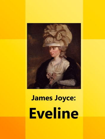a thesis on clay and eveline by james joyce Get an answer for 'what would be a good thesis for the short story eveline' and find homework help for other dubliners questions at enotes.