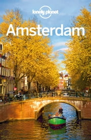 Lonely Planet Amsterdam ebook by Lonely Planet,Karla Zimmerman,Catherine Le Nevez