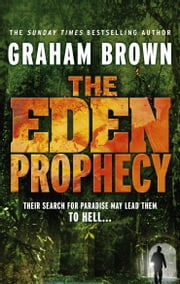 The Eden Prophecy ebook by Graham Brown