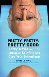 Pretty, Pretty, Pretty Good ebook by Josh Levine