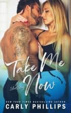 Take Me Now ebook by