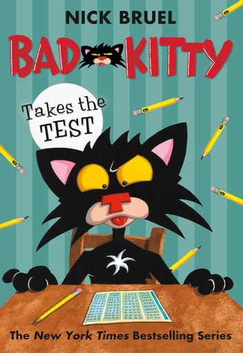 Bad Kitty Takes the Test ebook by Nick Bruel