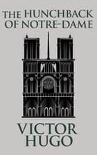 Hunchback of Notre-Dame, The 電子書 by Victor Hugo