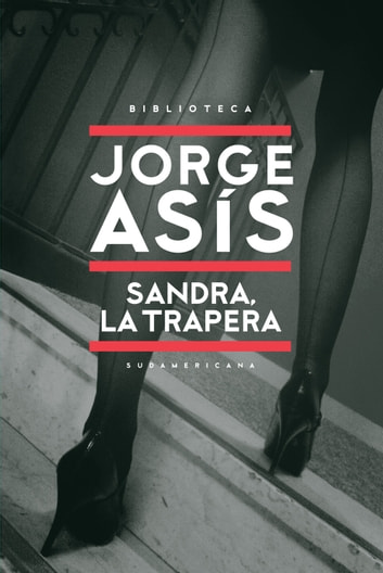 Sandra, la trapera eBook by Jorge Asis