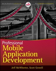 Professional Mobile Application Development ebook by Jeff McWherter,Scott Gowell