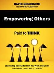 Empowering Others: Paid to Think - Paid to Think ebook by David Goldsmith