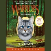 Warriors: Omen of the Stars #2: Fading Echoes audiobook by Erin Hunter