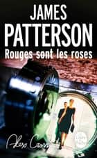 Rouges sont les roses ebook by