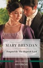 Tempted by the Roguish Lord ebook by Mary Brendan